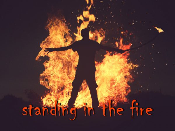 Pentecost – Standing in the Fire