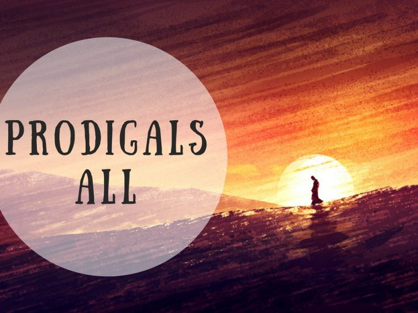 Prodigals All
